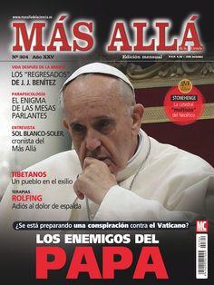 Revista Más Allá 304. Los enemigos del Papa: ¿Se está preparando una conspiración contra el Vaticano?