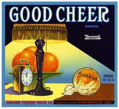 Good Cheer Vintage Orange Crate Label Porterville CA Vintage Advertisements, Vintage Ads, Vintage Posters, Art Posters, Vintage Crafts, Vintage Signs, Vintage Food Labels, Orange Crate Labels, Event Posters