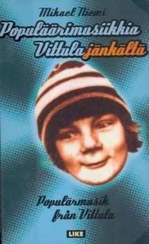 Populäärimusiikkia Vittulajänkältä | Kirjasampo.fi - kirjallisuuden kotisivu