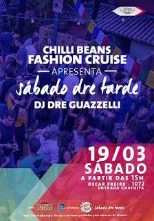 Chic e Fashion: Último Warm Up do Chilli Beans Fashion Cruise