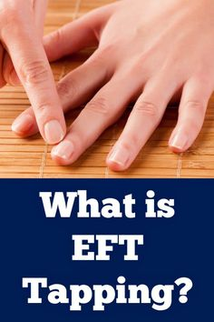 What Is EFT Tapping Therapy? - http://healthpositiveinfo.stfi.re/what-is-eft-tapping.html