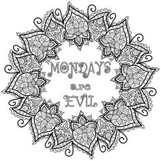 Free Colouring Page - Mondays are Evil by WelshPixie on DeviantArt