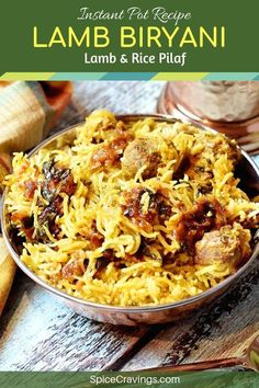 Lamb Dum Biryani is a meat & rice pilaf where lamb is marinated in bold Indian spices and cooked with basmati rice and aromatics like onions & herbs. #spicecravings #lamb #instantpot #rice #biryani #indian #curry via @spicecravings
