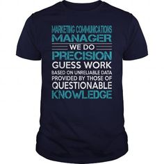AWESOME TEE FOR MARKETING COMMUNICATIONS MANAGER T-SHIRTS, HOODIES, SWEATSHIRT (22.99$ ==► Shopping Now)