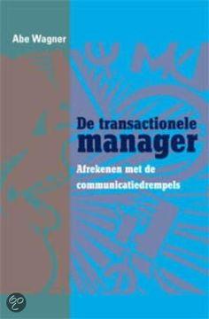 De transactionele manager/ Wil je dit boek in één uur kunnen uitlezen in volle concentratie met meer tekstbegrip? Ik kan je helpen, surf naar http://peterplusquin.be/word-expert-in-drie-dagen-via-de-smartreading-snelleesmethode/ #smartreading #snellezen