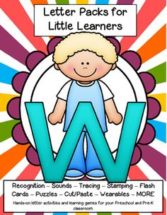 LETTER W - Letters for Little Learners Pack - recognition, sounds, tracing and craftivities for preschool, Pre-K and early Kindergarten. 62 pages.