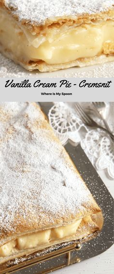 Vanilla Cream Pie Cremsnit Vanilla Cream Pie – Romanian Cremsnit The best cremeschnitte - two layers of puff pastry filled with a heavenly creamy vanilla cream. Just Desserts, Delicious Desserts, Dessert Recipes, Cake Recipes, Yummy Food, Healthy Food, Cream Pie Recipes, Pastry Recipes, Cooking Recipes