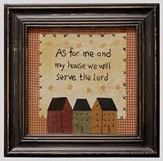 New Primitive Sampler AS FOR ME AND MY HOUSE WE SERVE THE LORD Stitchery Picture #Country