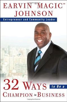 32 Ways to Be a Champion in Business by Earvin Magic Johnson,http://www.amazon.com/dp/0609608282/ref=cm_sw_r_pi_dp_pn1rsb0HRNYN76NS
