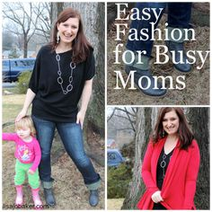 Easy fashion for busy moms via lisajobaker