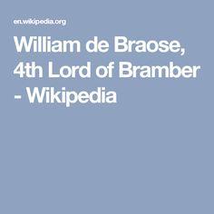 William de Braose, 4th Lord of Bramber - Wikipedia