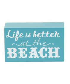 Look at this 'Life Is Better at the Beach' Box Sign on #zulily today!