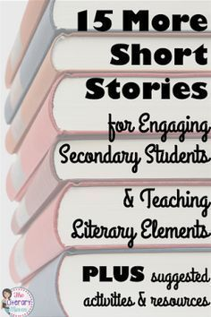 Looking for even more short stories to read with your middle school and high school students? There are so many options out there, many of which can be used to teach a variety of literary elements and lead into interesting discussions and activities. Read