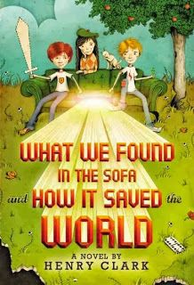 East Rockaway Public Library: Read This! Grades 5-6 What We Found in the Sofa and How It Saved the World by Henry Clark