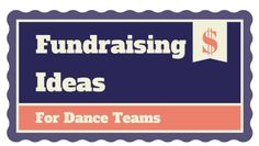 Fundraising ideas for dance teams
