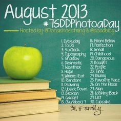 August 2013 Photo A Day Challenge #7SDDPhotoADay