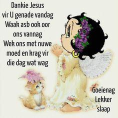 Good Night Sleep Tight, Goeie Nag, Afrikaans Quotes, Best Quotes, Language, Best Quotes Ever, Language Arts