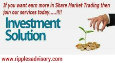 Ripples Advisory Private Limited company is providing in stock advisory and stock market tips in all segment. we give so many predictions daily with 90% to 95% accuracy. We give the best opportunity to everyone for making money and we give one to two day free trial. and visit our website www.rippleasvisory.com and fill free trial from.