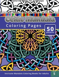 Coloring Books For Grownup Celtic Mandala Pages