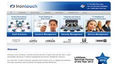Irontouch is powered by Drupal 7, with features like ability to manage soluions, customer spotlights, client/partners logo through clean and easy admin area. The website also has a blog and library area, that has documents and recordings for user that can downloaded and viewed.