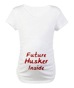 Take a look at this White 'Future Husker Inside' Maternity Tee - Women by CafePress on #zulily today!
