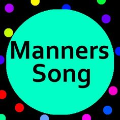Manners song with lyrics for kids. Help teach preschool, kindergarten, ESL and children with special needs Manners with this cute Manners song! Manners Preschool, Teach Preschool, Teaching Manners, Preschool Music, Help Teaching, Teaching Music, Preschool Ideas, Abc Songs, Alphabet Songs