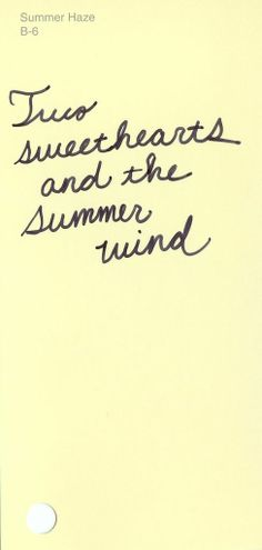 "Summer Haze, B-6 Lyric from ""Summer Wind"" by Frank Sinatra #ColorsOfLove"