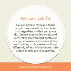 You Can't Please Everyone - Awesome Life Tips by Stephenie Zamora ›› www.awesomelifetips.com