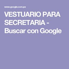 VESTUARIO PARA SECRETARIA - Buscar con Google