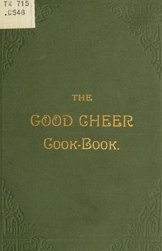 The Good Cheer Cook Book By Chippewa Falls, Wisconsin Episcopal Church Ladies Aid Society - - (archive) Retro Recipes, Old Recipes, Vintage Recipes, Recipies, Kids Cooking Recipes, Cooking Bacon, Cooking Oil, Homemade Cookbook, Cookbook Recipes