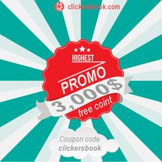 Don't miss super promo get 3,000$ coins for free. -Go to official site. -Type at the Coupons tab: clickersbook -And get yours Coins.  http://clickersbook.com/     Clickersbook Social Traffic Exchange