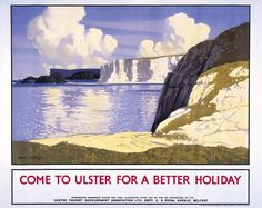 Fair Head, Co Antrim, Northern Ireland. Vintage Ulster Tourist Travel poster by Paul Henry. Posters Uk, Railway Posters, Poster Ads, British Travel, Nostalgia, Tourism Poster, Ireland Landscape, Beautiful Posters, Travel Images