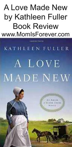 A Love Made New by Kathleen Fuller is the third book in a series of 3 Birch…