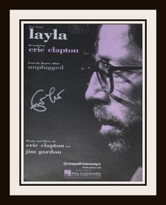 Eric Clapton Layla Sheet Music Hand signed in bold silver paint pen by Eric Clapton Custom designed with black hardwood frame. Check out What's New at ROCK STAR gallery! http://www.rockstargallery.net/whats-new #ericclapton #layla