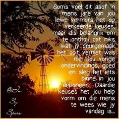 Niks wat jy deurmaak was verniet Greetings For The Day, Evening Greetings, Words To Live By Quotes, Wisdom Quotes, Life Quotes, Uplifting Christian Quotes, Inspirational Qoutes, Motivational, Afrikaanse Quotes