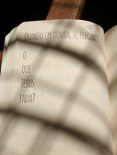 Melhor pergunte a Jesus o que você deve fazer! Good Good Father, God Is Good, My Jesus, Jesus Christ, Faith Quotes, Bible Quotes, King Of My Heart, Jesus Freak, Jesus Loves Me