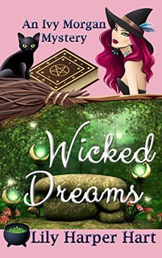 Wicked Dreams (An Ivy Morgan Mystery Book 2) by Lily Harper Hart http://www.amazon.com/dp/B010NSG0AM/ref=cm_sw_r_pi_dp_6Y2Yvb1EE6WK5