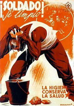¡Soldado, ve limpio! La higiene conserva la salud :: Spanish Civil War posters