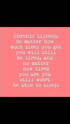 chronic illness.... Around and around we go.... A very common condition from Chronic Pain....➰✨