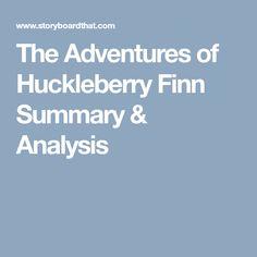 The Adventures of Huckleberry Finn Summary & Analysis