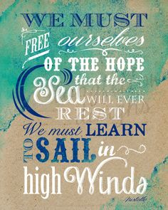 Aristotle Quote  Sail in High Winds   8 x 10 by Longfellowdesigns, $18.00