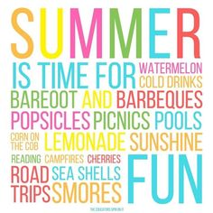 SUMMER is here!  A fun quote about summertime and ways we celebrate with our family.