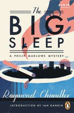 The Big Sleep by Raymond Chandler...then watch the movie!