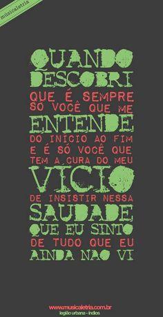 Músicaletria #legião Lyric Poem, Music Lyrics, Lyric Quotes, Me Quotes, Music Love, Music Is Life, Good Music, Best Songs, Love Songs