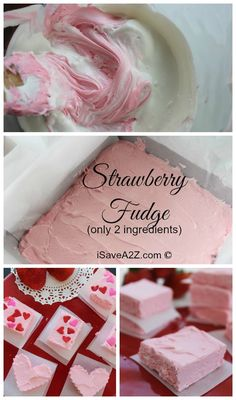 Easy Strawberry Fudge Recipe think Valentine's Day ideas!