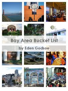 Bay Area Bucket List...I love living in the Bay Area!