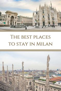 The best place to stay in Milan for tourists | Hotels near Milan Duomo Cathedral | Where to stay in Milan for shopping | Where to stay in Milan for one night | The best place to stay in Milan for nightlife | #milano #italy #travel