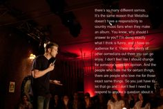 Anthony Jeselnik- for those who hate certain things about me, theres the same amount that love me just for those things...