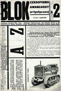 """Polish avant-garde journal Blok / The """"Blok"""" Group of Cubists, Constructivists and Suprematists was an avant-garde art group active in Warsaw through years 1924 - 1926, made up of: Henryk Berlewi, Jan Golus, Witold Kajruksztis, Katarzyna Kobro, Karol Kryński, Maria Nicz-Borowiakowa, Maria Puciatycka, Aleksander Rafałowski, Henryk Stażewski, Władysław Strzemiński, Mieczysław Szczuka, Mieczysław Szulc, Teresa Żarnowerówna."""