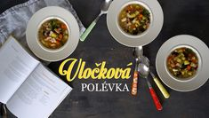 Vločková polévka - Kuchařka pro dceru Soups And Stews, Curry, Cooking, Ethnic Recipes, Daughter, Food, Kitchen, Curries, Essen
